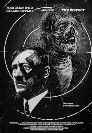 """Фильм """"Человек, который убил Гитлера, а затем и снежного человека"""""""""""